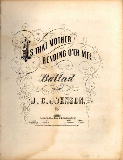 Sheet Music - Is that Mother bending o'er me?