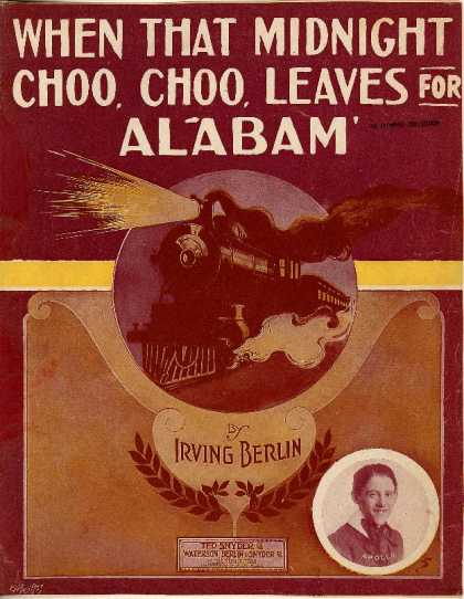Sheet Music - When that midnight choo, choo leaves for Alabam'