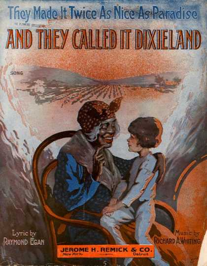 Sheet Music - They made it twice as nice as paradise and they called it Dixieland