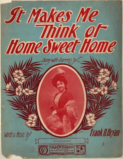Sheet Music - It makes me think of home sweet home