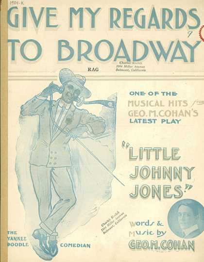 Sheet Music - Give my regards to Broadway