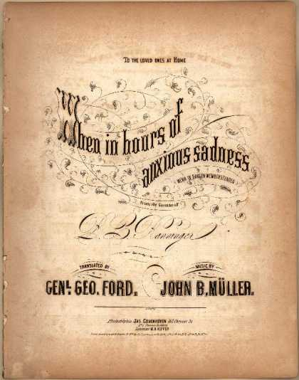 Sheet Music - When in hours of anxious sadness; Wenn in bangen Wemuthstunden; Den Lieben in de