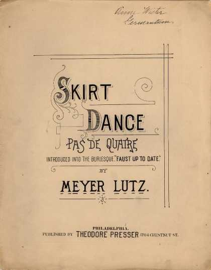 Sheet Music - Skirt dance; Pas de quatre; Faust up to date