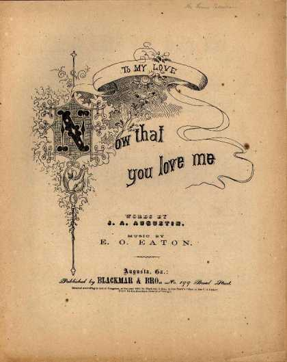 Sheet Music - Now that you love me