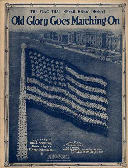 Sheet Music - Old glory goes marching on; The flag that never knew defeat