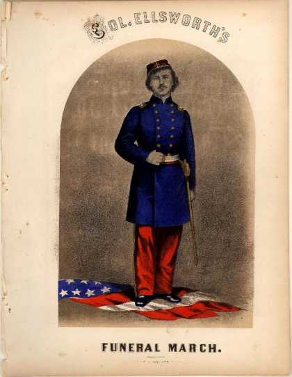 Sheet Music - Col. Ellsworth's funeral march