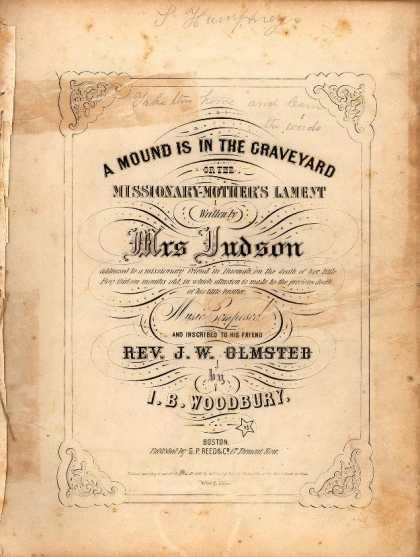 Sheet Music - A mound is in the graveyard, or, the missionary-mother's lament