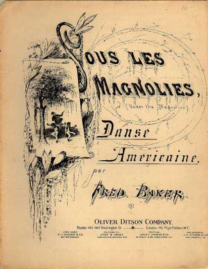 Sheet Music - Sous les magnolies; Danse Americaine; Under the magnolias