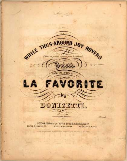 Sheet Music - While thus around joy hovers; Dans ce palais regnent pourte seduire; La favorite