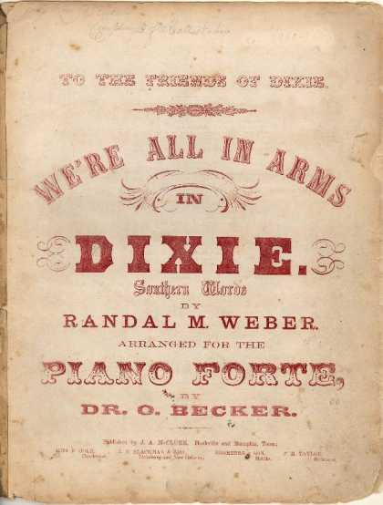 Sheet Music - We're all in arms in Dixie land; Dixie