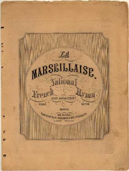 Sheet Music - La Marseillaise; French national hymn; The Southern marseillaise
