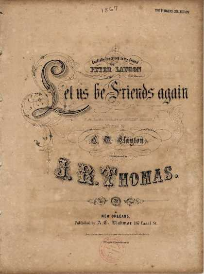 Sheet Music - Let us be friends again; An incident in the life of Douglas Jerrold