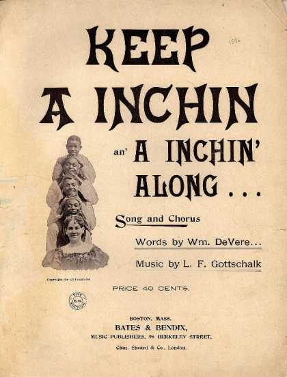 Sheet Music - Keep a inchin an' a inchin' along