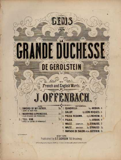 Sheet Music - Tell him; Dites lui qu'on la remarque; Dites lui; duchess of Gerolstein;