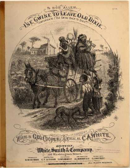 Sheet Music - I'se gwine to leave old Dixie; Companion to I'se gwine back to Dixie