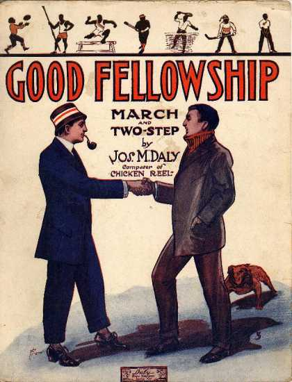Sheet Music - Good fellowship; March and two-step