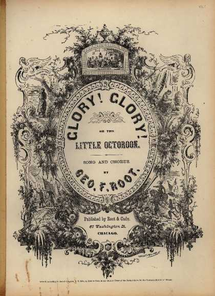 Sheet Music - Glory! glory!; Little octoroon; Vacant chair