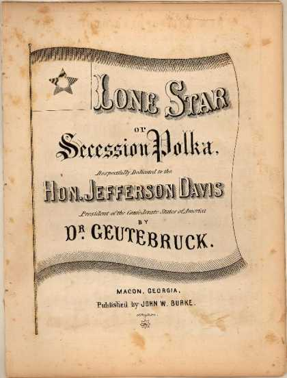 Sheet Music - Lone star or Secession polka