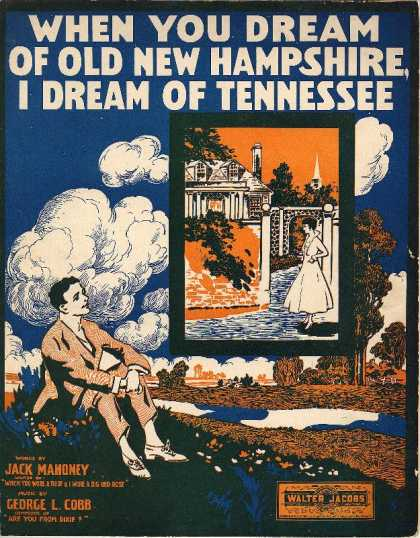 Sheet Music - When you dream of old New Hampshire, I dream of Tennessee