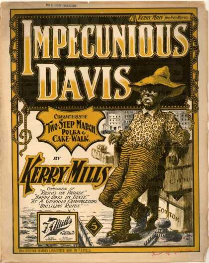Sheet Music - Impecunious Davis; Characteristic two-step march, polka & cake-walk