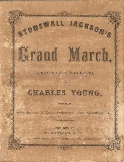 Sheet Music - Stonewall Jackson's grand march; Grand march illustrative of Stonewall Jackson's