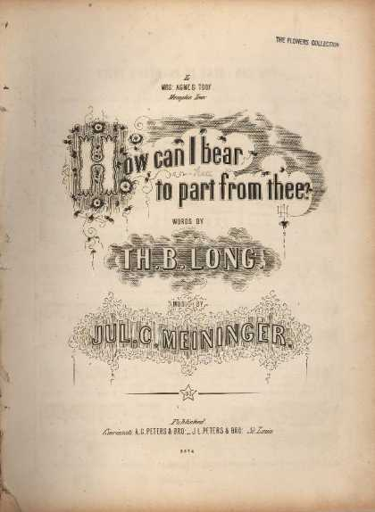 Sheet Music - How can I bear to part from thee?