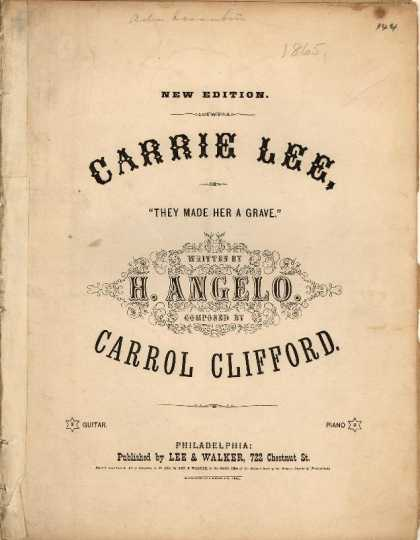 Sheet Music - Carrie Lee; They made her a grave