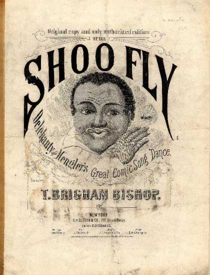 Sheet Music - Shoo fly; Walk round from the negro farce of the Cook