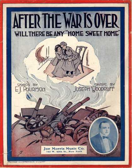 "Sheet Music - After the war is over will there be any ""home sweet home"""
