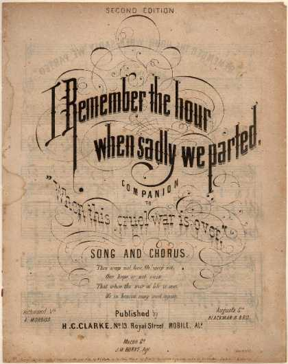 Sheet Music - I remember the hour when sadly we parted; Companion to When this cruel war is ov