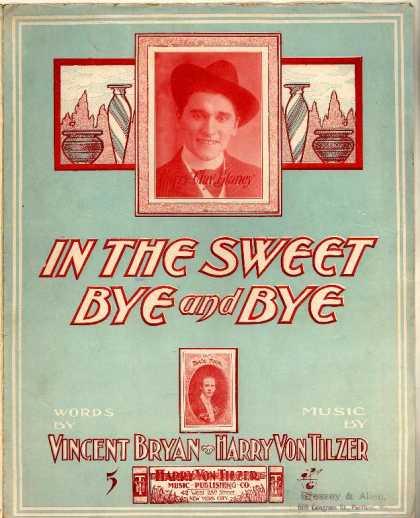 Sheet Music - In the sweet bye and bye