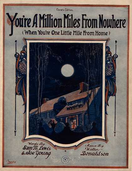 Sheet Music - You're a million miles from nowhere (When you're one little mile from home)