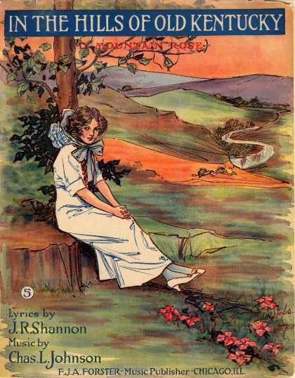 Sheet Music - In the hills of old Kentucky; My mountain rose