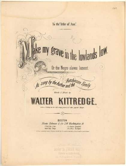 Sheet Music - Make my grave in the lowlands low; Negro slaves lament