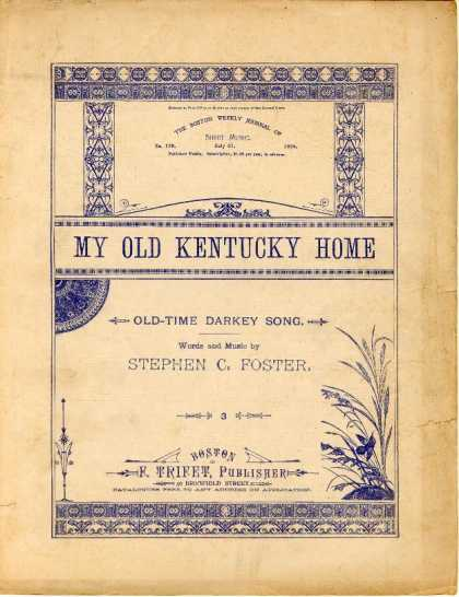 Sheet Music - My old Kentucky home; Old-time darkey song