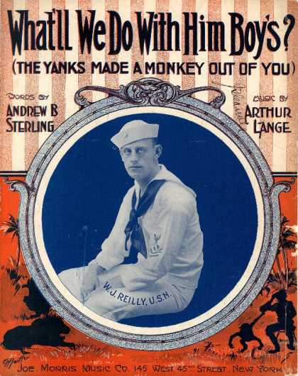 Sheet Music - What'll we do with him boys?; The Yanks made a monkey out of you