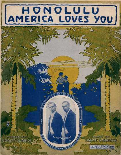 Sheet Music - Honolulu America loves you; We've got to hand it to you