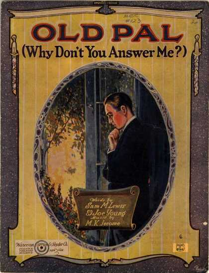 Sheet Music - Old pal, why don't you answer me?