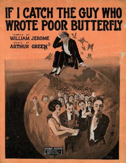 Sheet Music - If I catch the guy who wrote Poor Butterfly