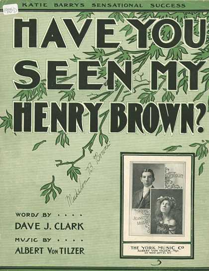 Sheet Music - Have you seen my Henry Brown?