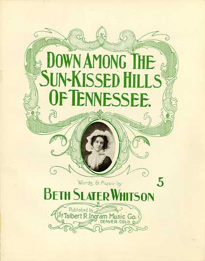 Sheet Music - Down among the sun-kissed hills of Tennessee