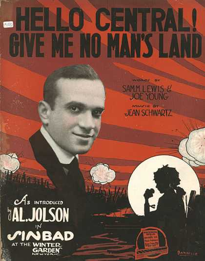 Sheet Music - Hello central! Give me no man's land