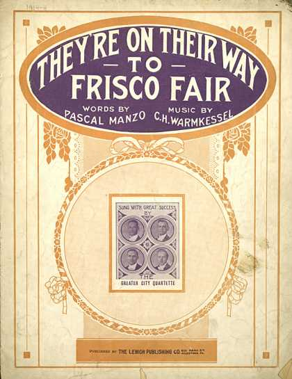 Sheet Music - They're on their way to Frisco fair