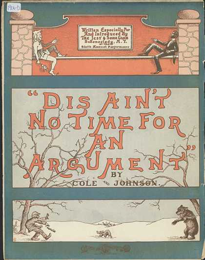 Sheet Music - Dis aint no time for an argument
