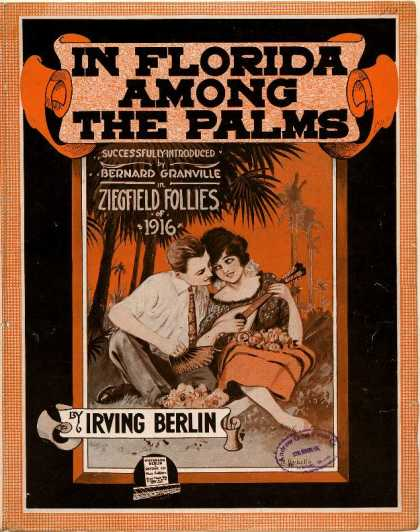 Sheet Music - In Florida among the palms; Ziegfield follies of 1916