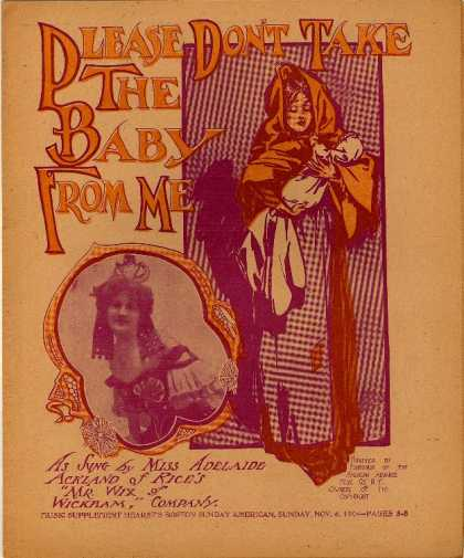 Sheet Music - Please don't take the baby from me