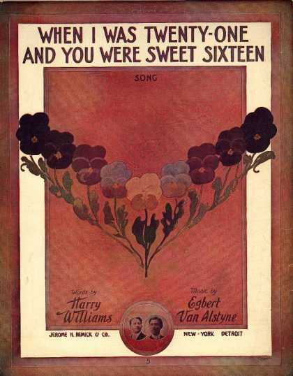 Sheet Music - When I was twenty-one and you were sweet sixteen