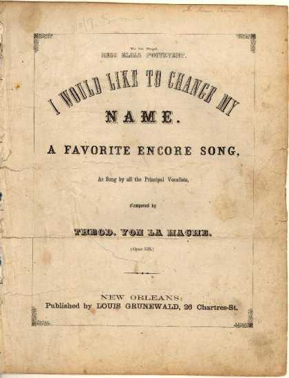Sheet Music - I would like to change my name; A favorite encore song; Op. 538