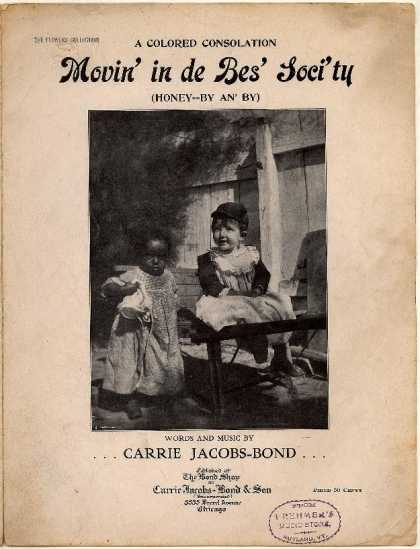 Sheet Music - Movin' in de bes' soci'ty; Honey by an' by