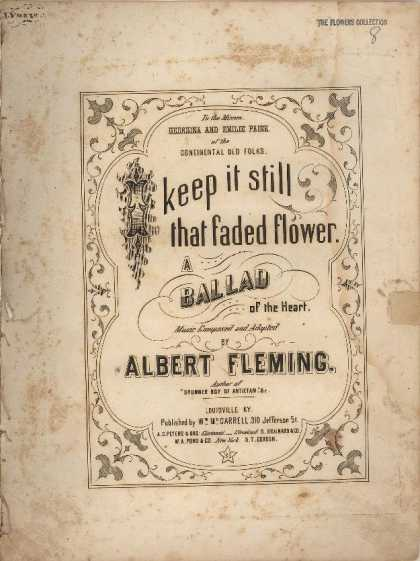Sheet Music - I keep it still that faded flower